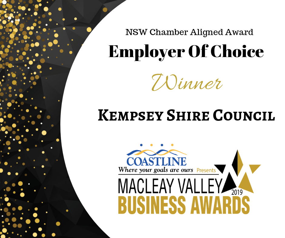 Kempsey Shire Council award for Employer of Choice at the Macleay Valley Business Awards 2019